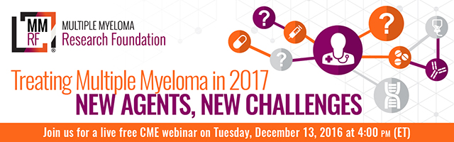 Treating Multiple Myeloma in 2017: New Agents, New